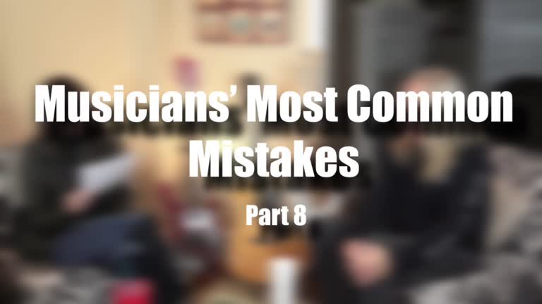Musicians' Most Common Mistakes – Part 8: Mom…